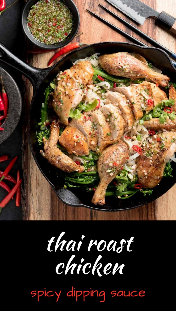 Thai roast chicken with fresh chili dipping sauce. Bold Asian flavours!
