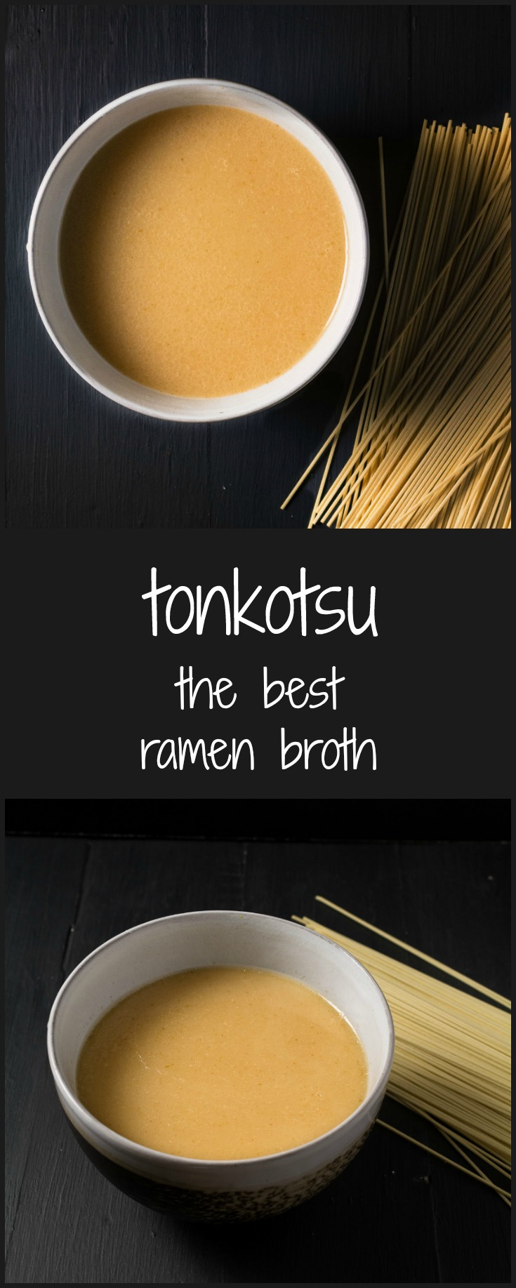 Make this tonkotsu broth for the best ramen ever.