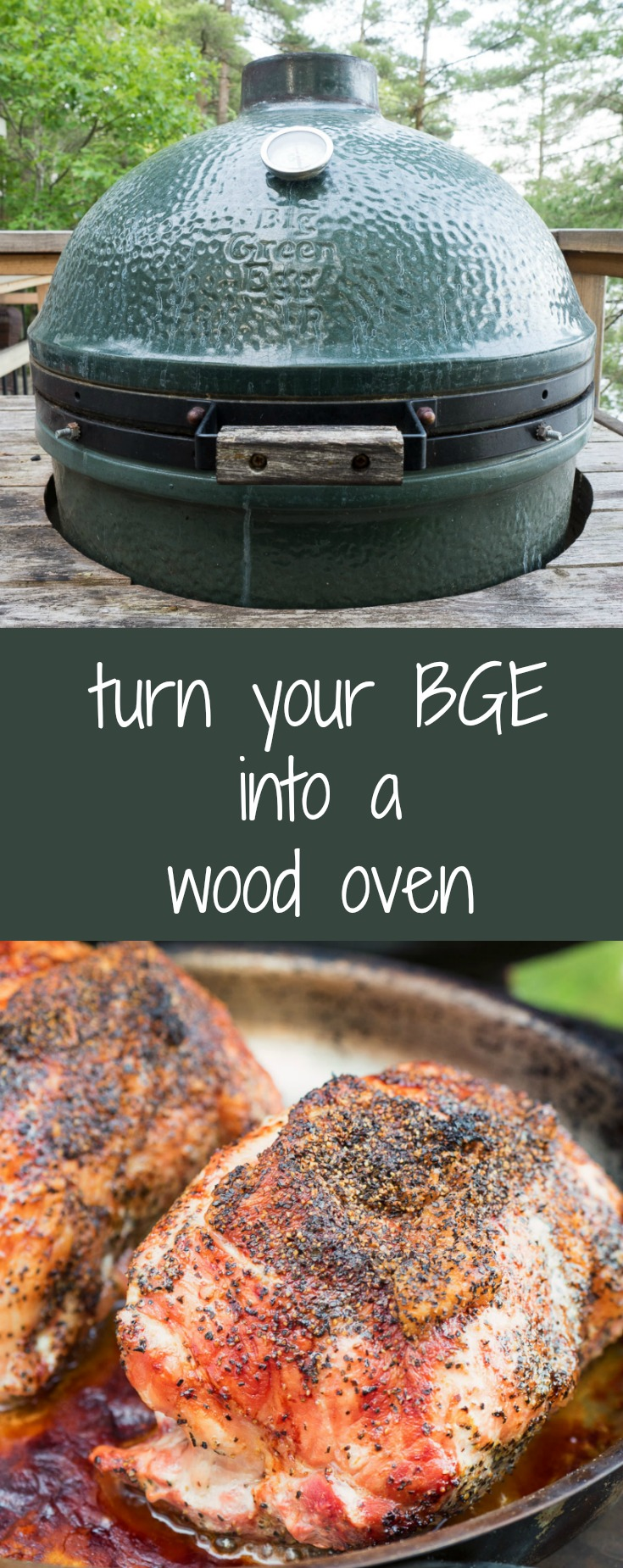 Use your big green egg as a wood oven to crank out some amazing meals.