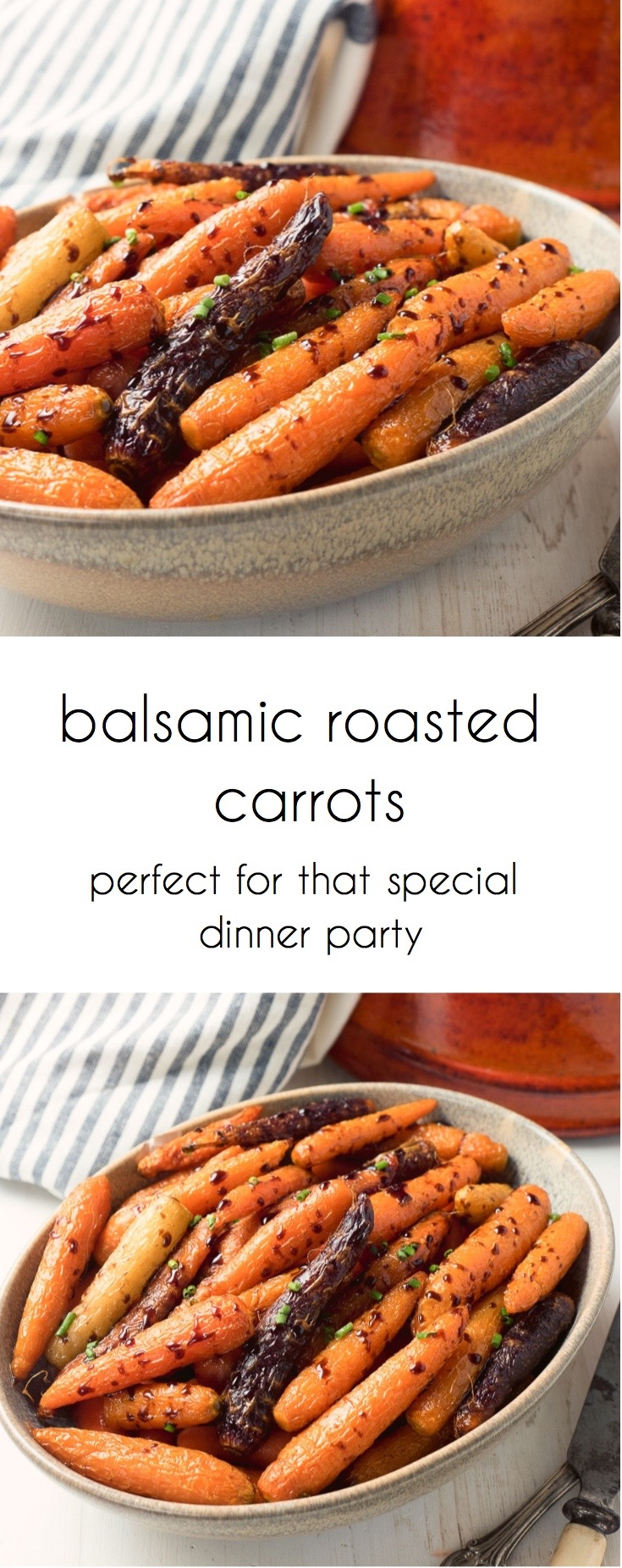 Balsamic roasted carrots are the perfect side for that special dinner.