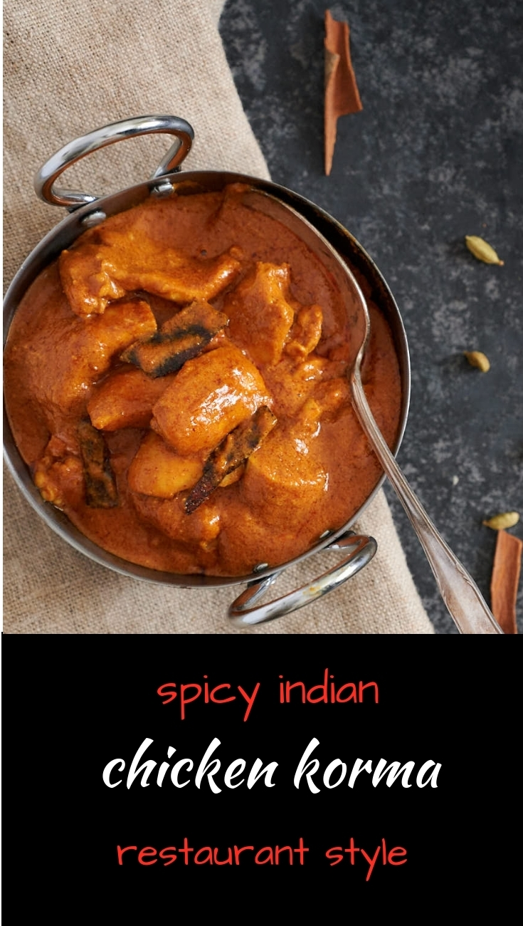 Indian restaurant style shahi chicken korma is spicy take on a classic curry.