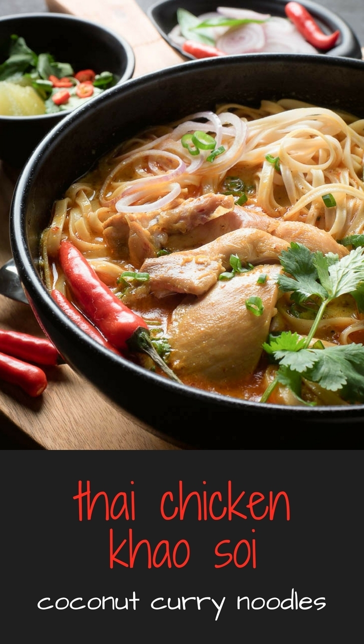 Thai chicken khao soi or Chiang Mai noodles is a coconut curry noodle soup that will make you forget pad thai.