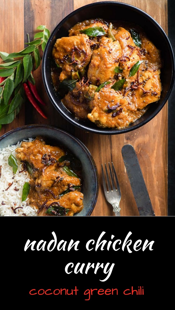Nadan chicken curry or nadan kohzi is an Indian curry with big coconut, spice and green chili flavours.