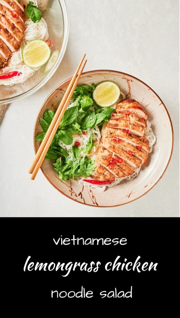 Vietnamese lemongrass chicken noodle bowls are sure to please.