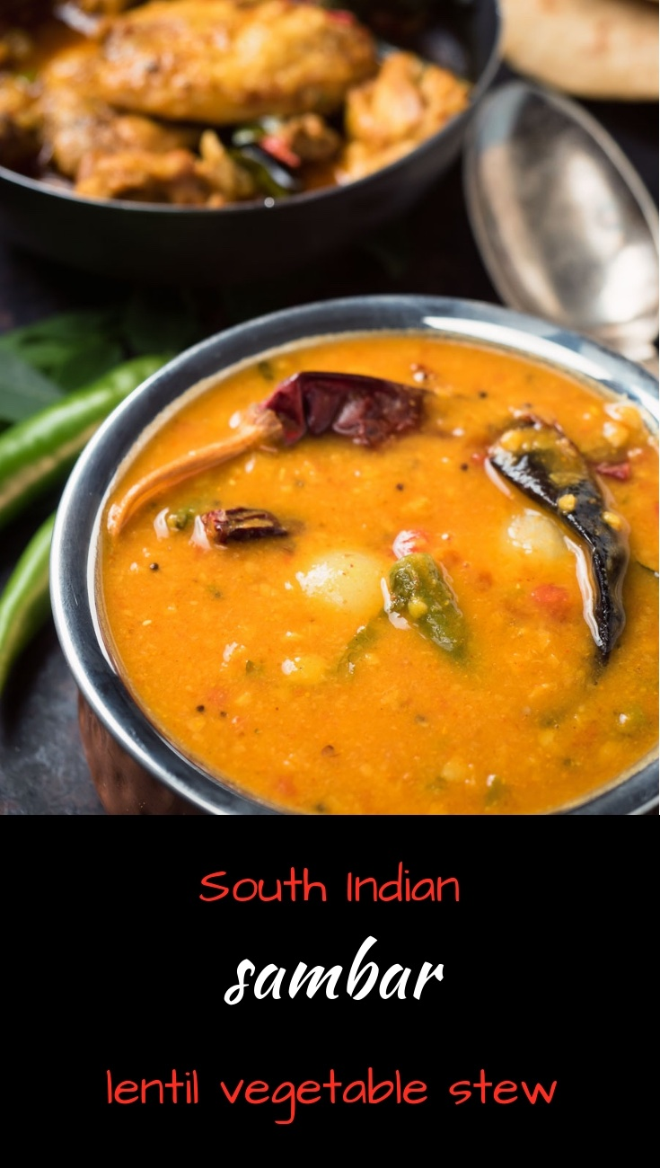 South Indian sambar is a lentil curried stew with the added bonus of vegetables.