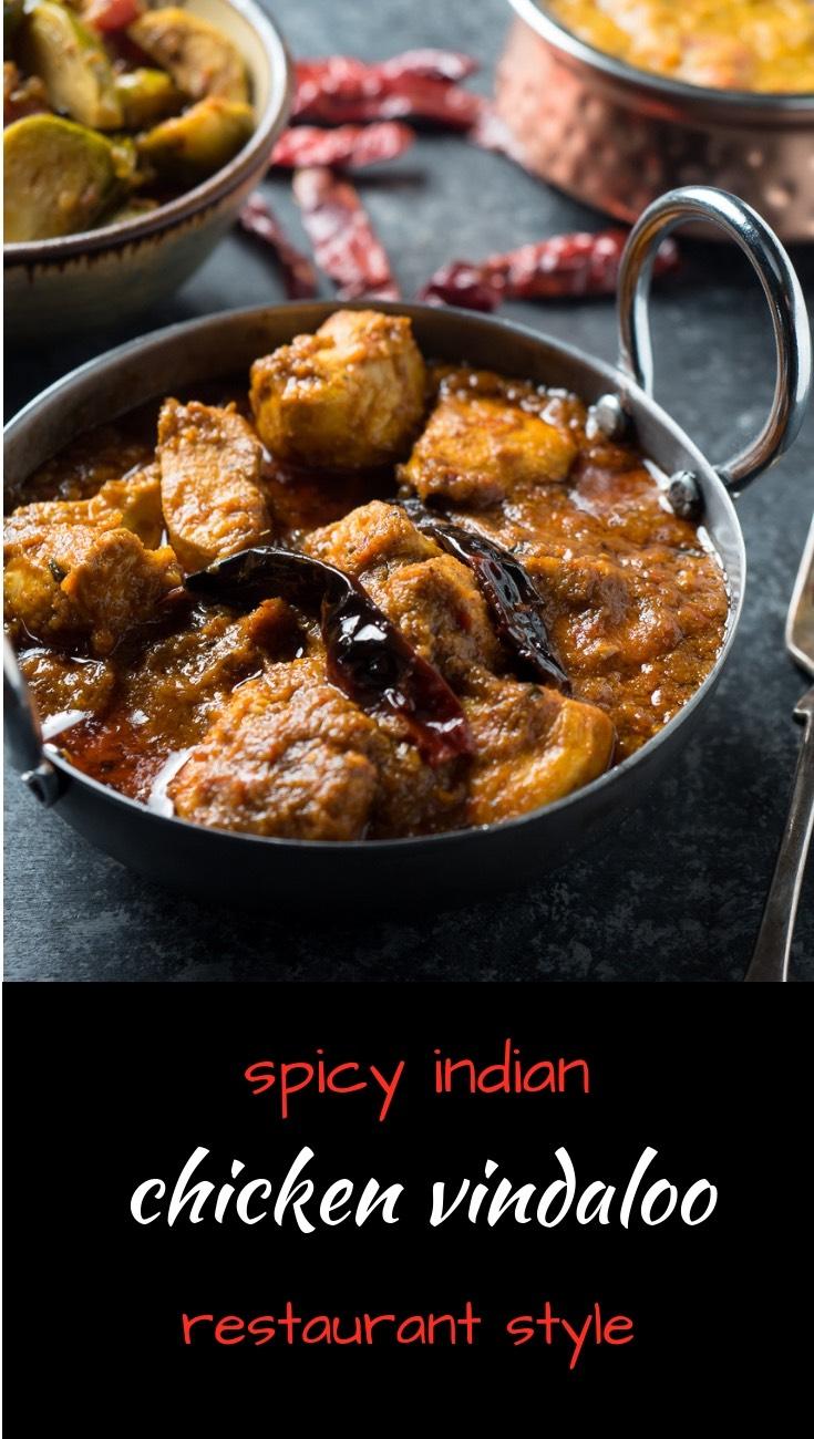 Chicken vindaloo just like they make in Indian restaurants.