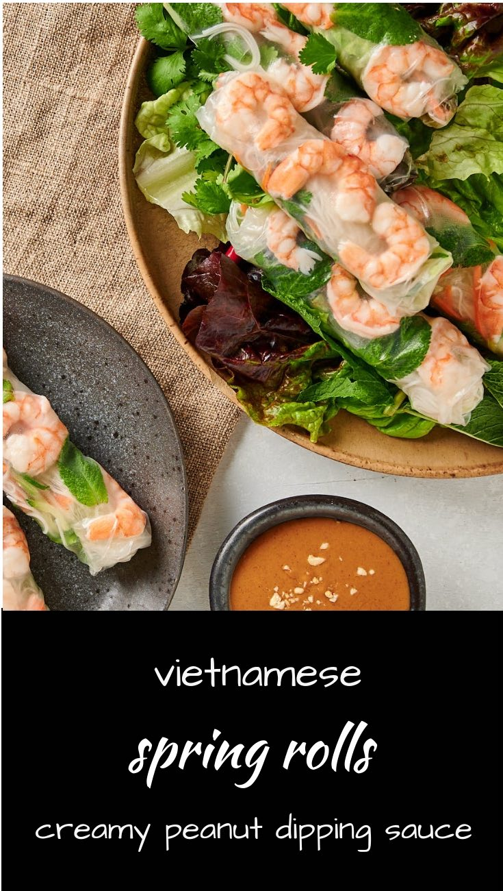 Vietnamese spring rolls with creamy peanut sauce. Fresh. Bright. Delicious.