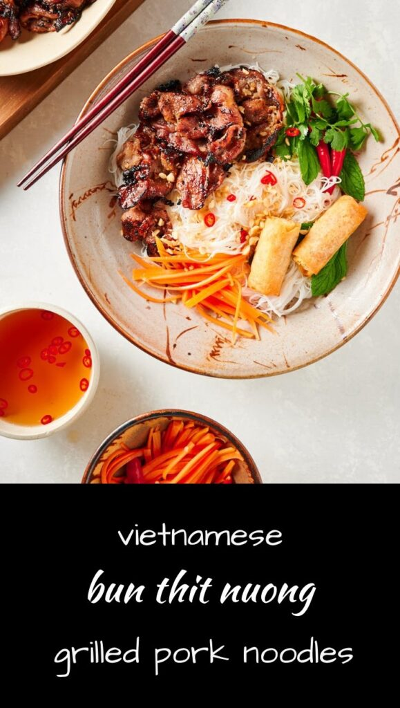 Bun thit nuong is a delicious Vietnamese grilled pork noodle salad.