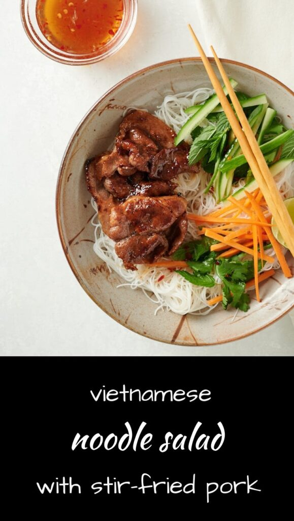 This is a cool and refreshing Vietnamese noodle salad bowl with stir-fried pork.