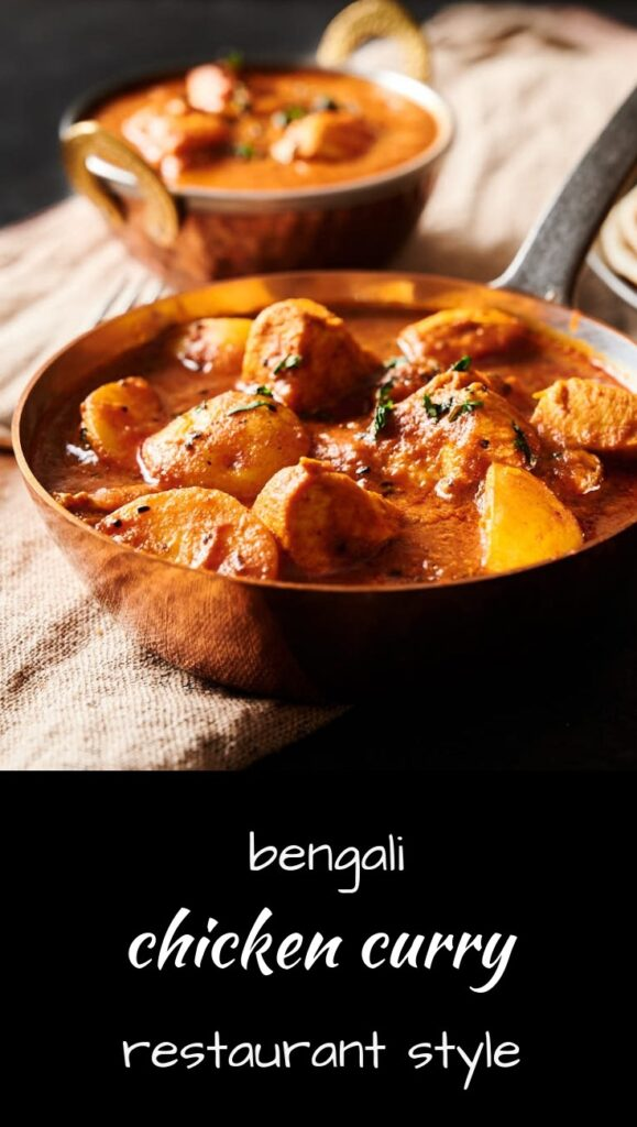 Bengali chicken curry or murgir Jhol done restaurant style!
